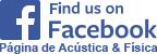Sigue a Acústica & Física en Facebook