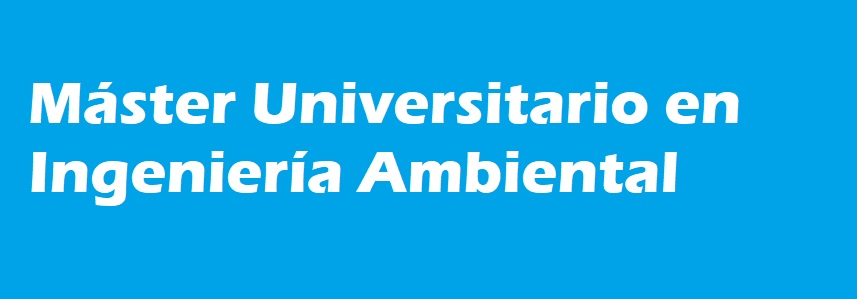 Máster Universitario Ingeniería Ambiental